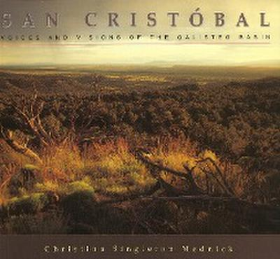 San Cristóbal: Voices and Visions of the Galisteo Basin