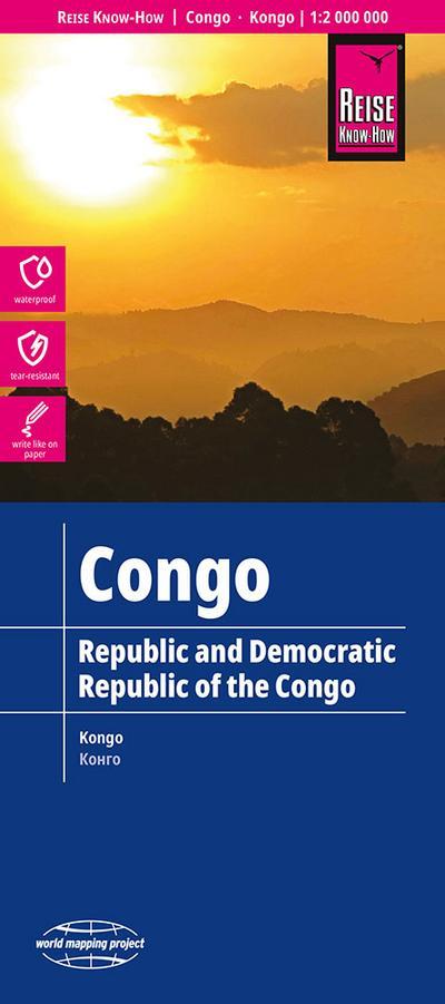 Reise Know-How Landkarte Republik und Demokratische Republik Kongo. Republic & Democratic Republic of the Congo. République & République Démocratique du Congo; República & República democrática del Congo