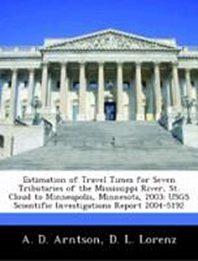 Arntson, A: Estimation of Travel Times for Seven Tributaries