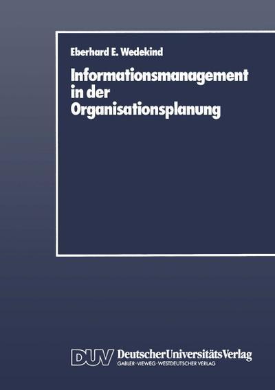 Informationsmanagement in der Organisationsplanung (Broschiert)