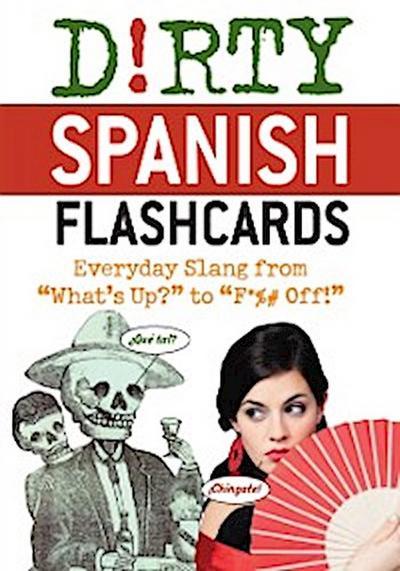 Dirty Spanish Flash Cards