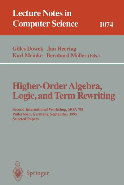 Higher-Order Algebra, Logic, and Term Rewriting