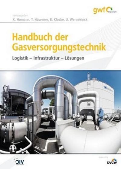 Handbuch der Gasversorgungstechnik