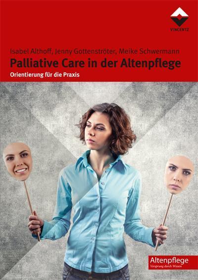 Palliative Care in der Altenpflege
