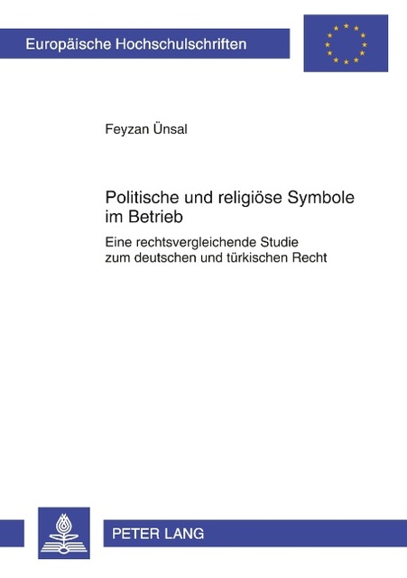 Politische und religiöse Symbole im Betrieb ~ Feyzan Ünsal ~  9783631592410