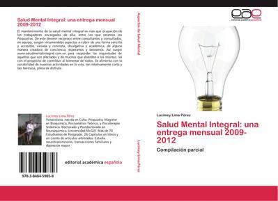 Salud Mental Integral: una entrega mensual 2009-2012