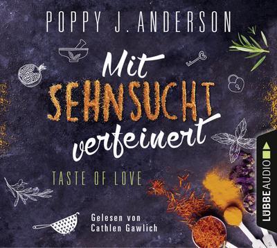 Taste of Love - Mit Sehnsucht verfeinert: Roman. (Die Köche von Boston, Band 4)