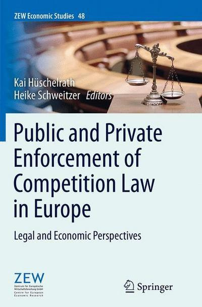 Public and Private Enforcement of Competition Law in Europe