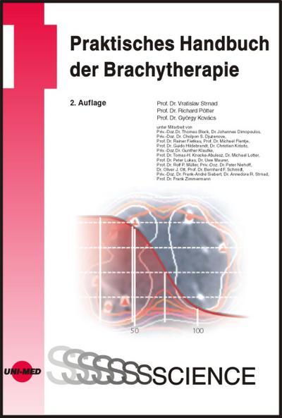 Praktisches Handbuch der Brachytherapie