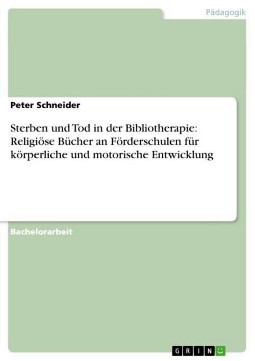 Sterben und Tod in der Bibliotherapie: Religiöse Bücher an F ... 9783656568452