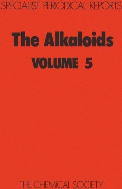 The Alkaloids: Volume 5