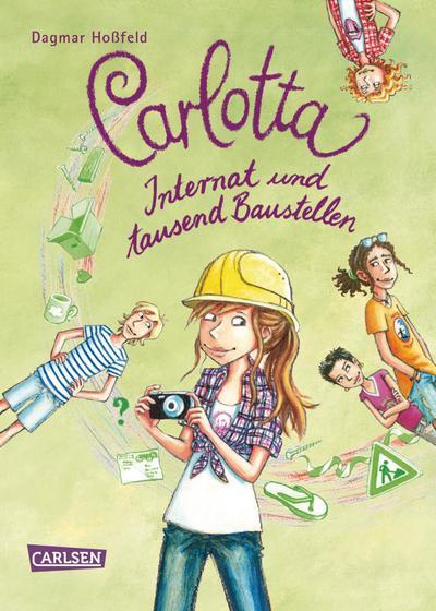 Carlotta 5: Carlotta - Internat und tausend Baustellen
