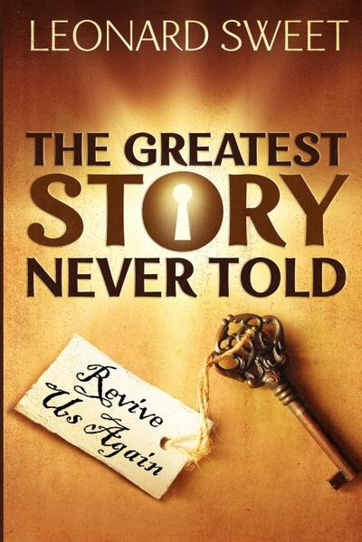 The Greatest Story Never Told: Revive Us Again