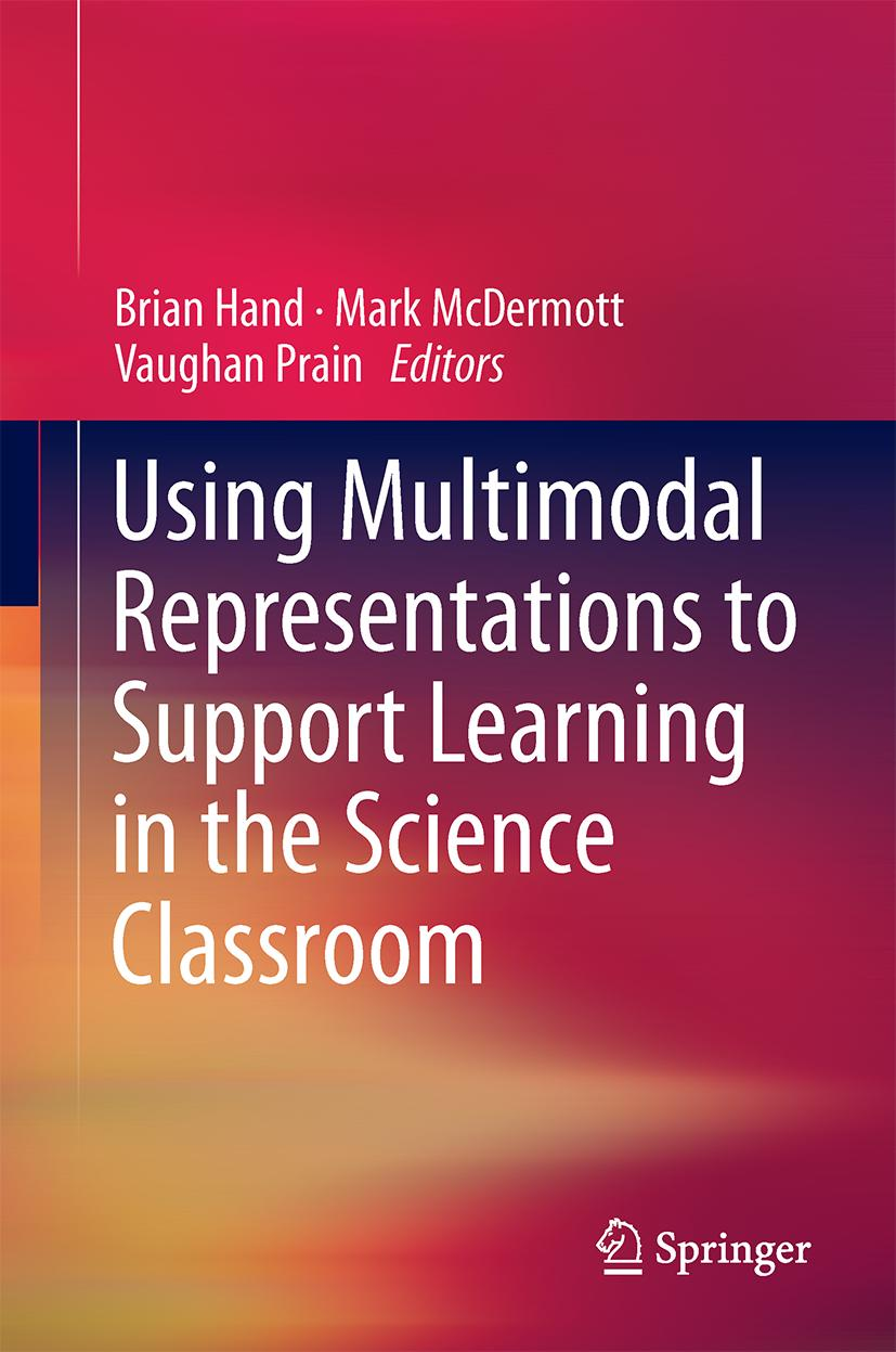 Using Multimodal Representations to Support Learning in the Science Classro ...