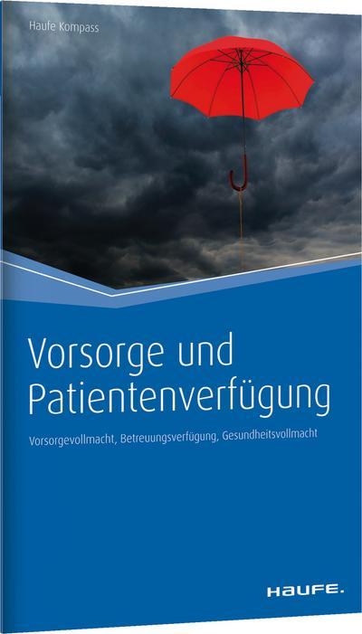 Kompass Vorsorge und Patientenverfügung (Haufe Kompass)