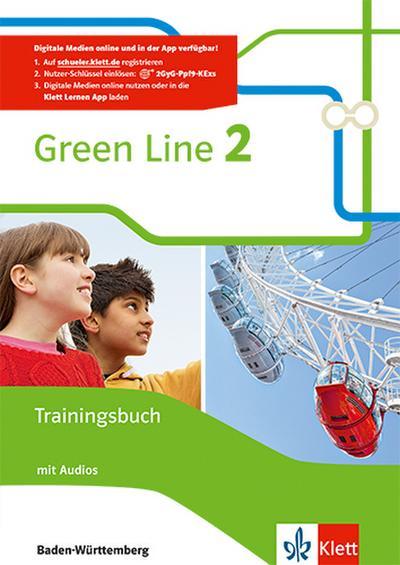 Green Line. Trainingsbuch mit Audio-CD 6. Klasse. Ausgabe Baden-Württemberg ab 2016
