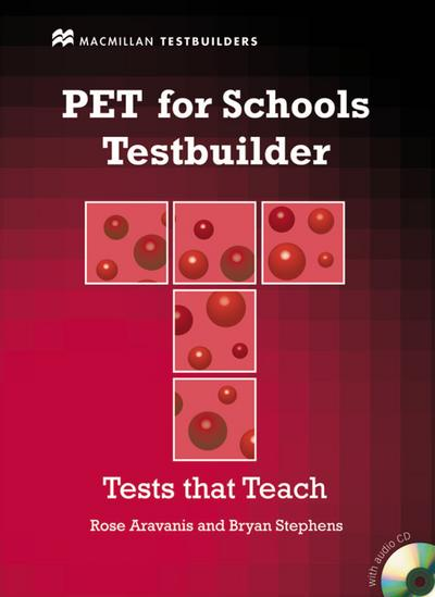 PET for Schools Testbuilder: Student's Book with Audio-CD