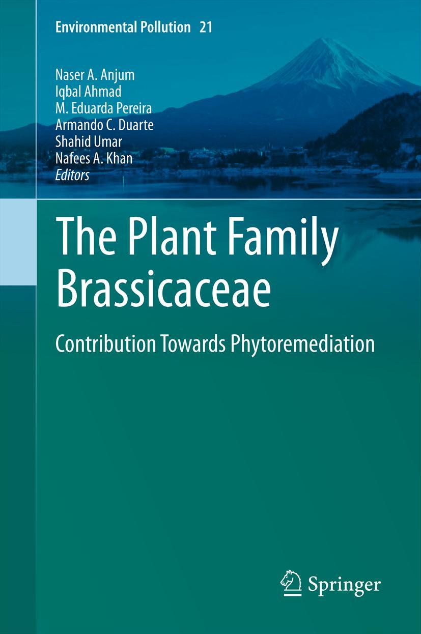 The Plant Family Brassicaceae Naser A. Anjum