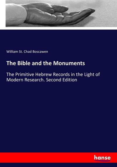 The Bible and the Monuments