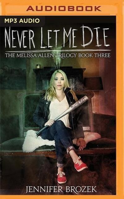 Never Let Me Die