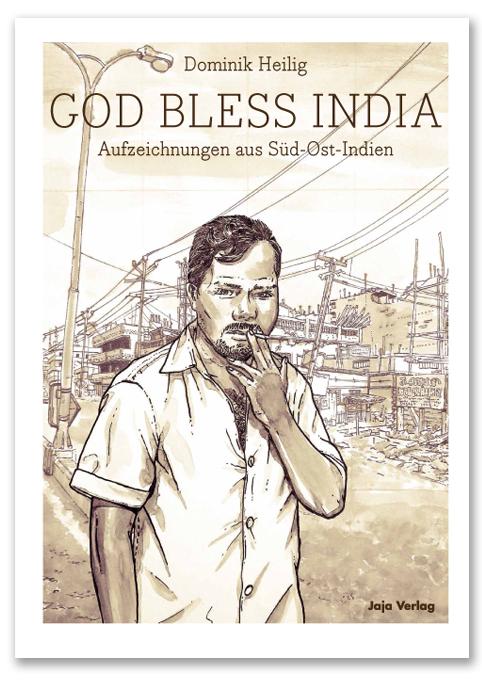 God bless India Dominik Heilig