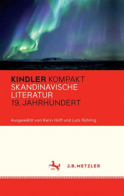 Kindler Kompakt: Skandinavische Literatur, 19. Jahrhundert