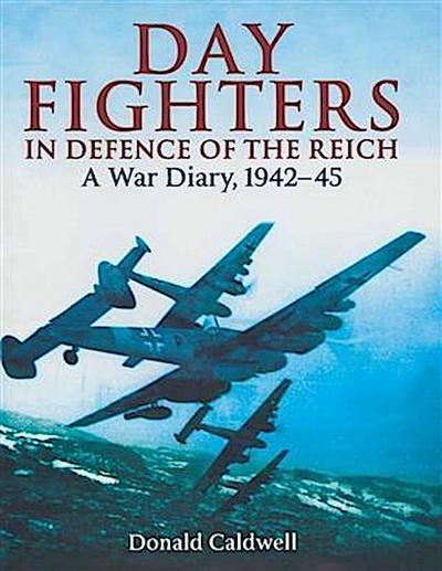 Day Fighters in Defence of Reich