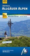 Zentrale Allgäuer Alpen MM-Wandern: Wanderführer mit GPS-kartierten Routen.