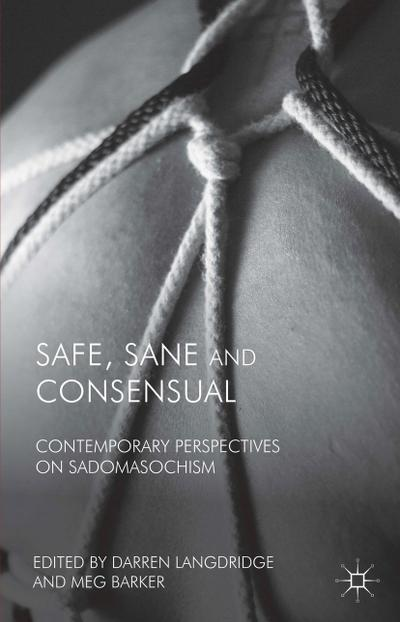 Safe, Sane and Consensual