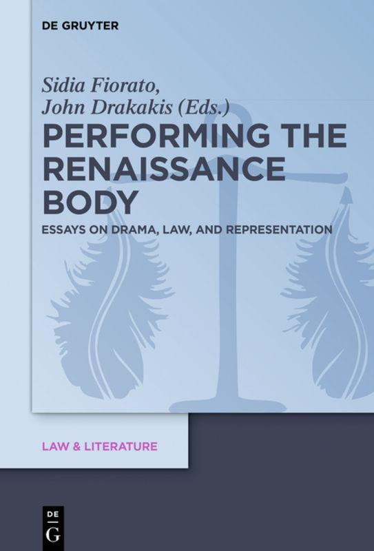 Performing the Renaissance Body | John Drakakis |  9783110462593