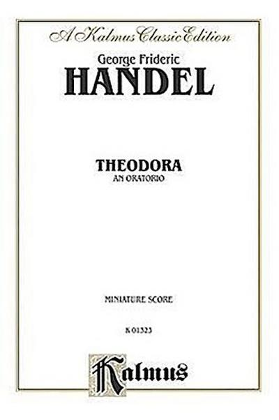 Theodora (1730): Satb with Saattb Soli (Miniature Score) (German, English Language Edition), Miniature Score