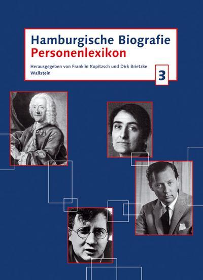 Hamburgische Biografie. Personenlexikon: Hamburgische Biografie 3. Personenlexikon