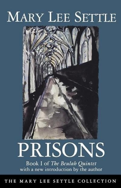 Prisons: Book I of the Beulah Quintet