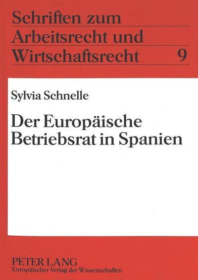 Der Europäische Betriebsrat in Spanien
