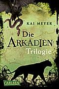 Arkadien-Reihe: Arkadien - Die Trilogie (Gesa ...
