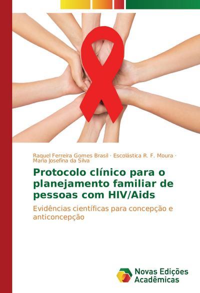 Protocolo clínico para o planejamento familiar de pessoas com HIV/Aids