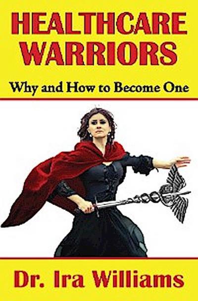Healthcare Warriors