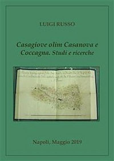 Casagiove olim Casanova e Coccagna. Studi e ricerche