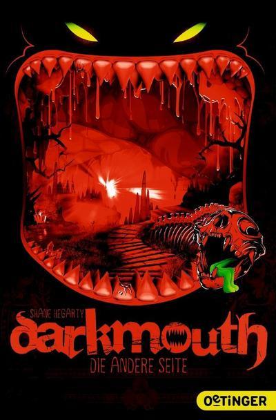 Darkmouth. Die andere Seite; Band 2; Ill. v. Schaaf, Moritz; Übers. v. Salzmann, Birgit; Deutsch