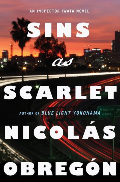 Sins as Scarlet: An Inspector Iwata Novel