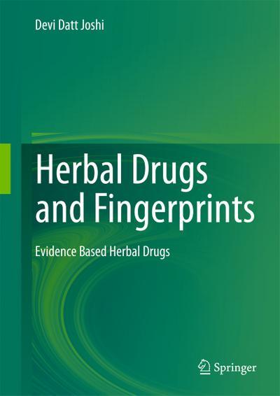 Herbal Drugs and Fingerprints