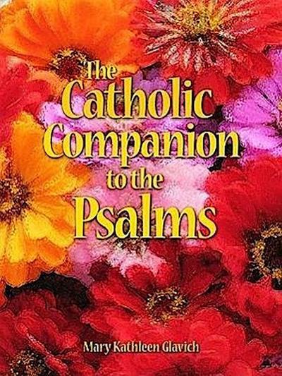 The Catholic Companion to the Psalms