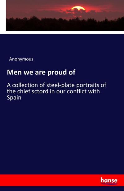 Men we are proud of