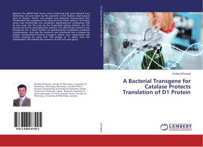 A Bacterial Transgene for Catalase Protects Translation of D1 Protein