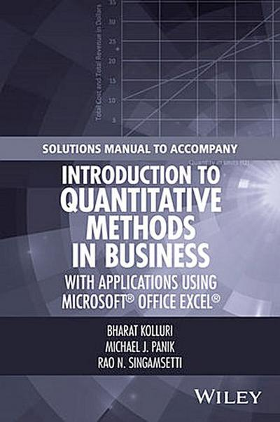 Solutions Manual to Accompany Introduction to Quantitative Methods in Business