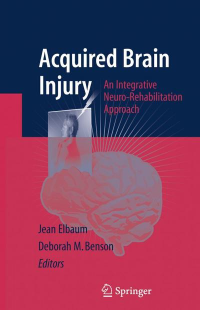 Acquired Brain Injury: An Integrative Neuro-Rehabilitation Approach