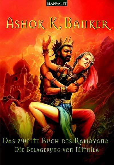 Die Belagerung von Mithila. Das Zweite Buch des Ramayana