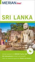 MERIAN live! Reiseführer Sri Lanka; Mit Extra-Karte zum Herausnehmen; MERIAN live; Deutsch