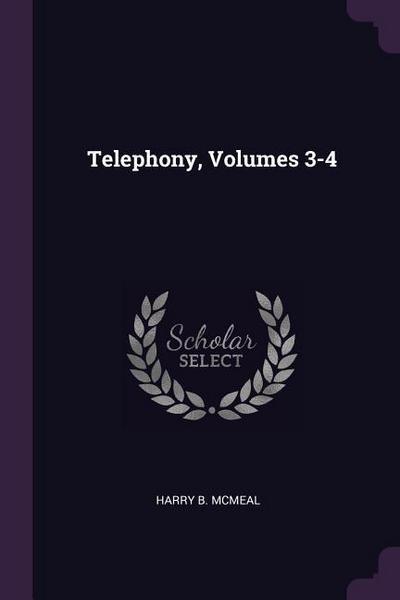 Telephony, Volumes 3-4