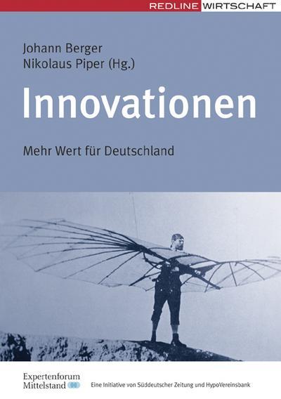Innovationen. Mehr Wert für Deutschland (Redline Wirtschaft)